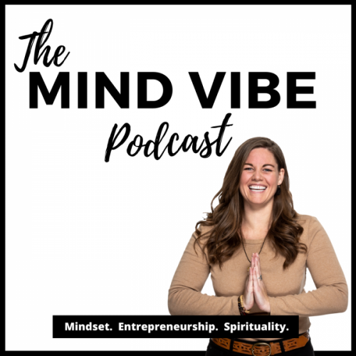 The Mind Vibe Podcast by Danielle Grant